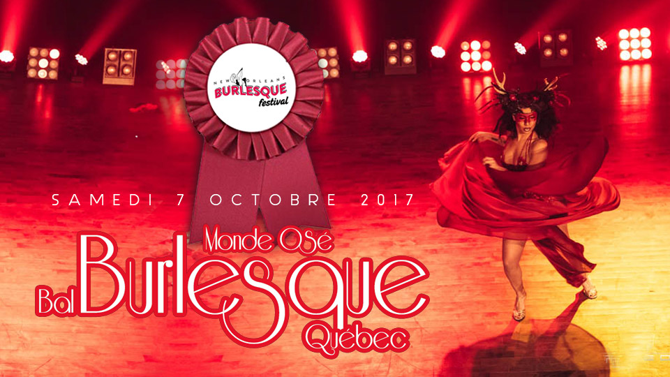 Monde Osé, Burlesque Ball, Quebec