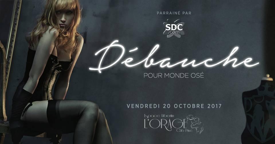 Monde Osé, Débauche, SDC, Libertin, Montreal
