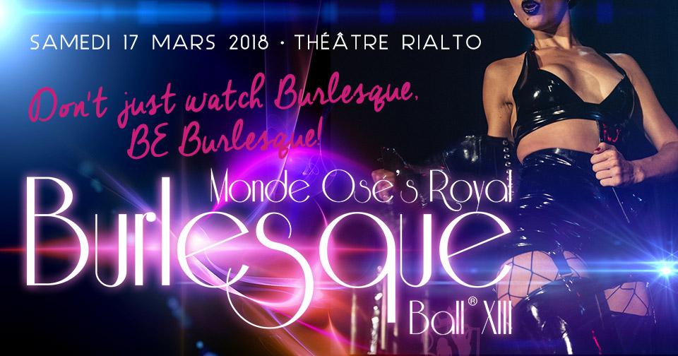 Monde Osé Royal Burlesque Ball XIII