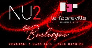 Bal Burlesque 2019 - Commandites - Le Fabreville et NU2