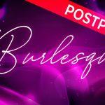 Burlesque Ball 2020 Postponed